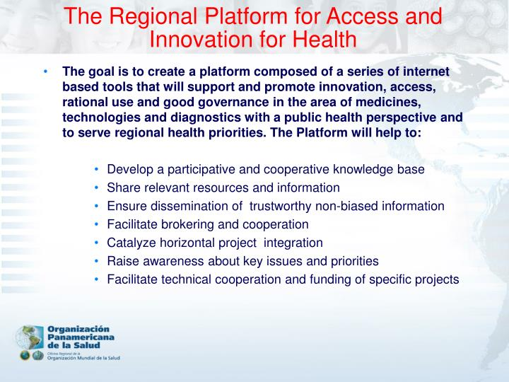 The Regional Platform for Access and
