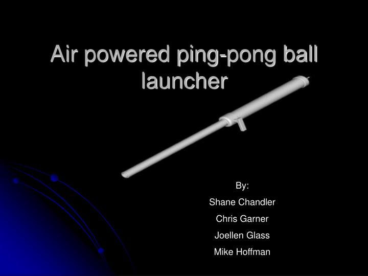 Air powered ping-pong ball launcher