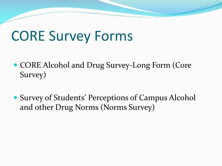 CORE Survey Forms