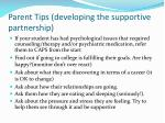 parent tips developing the supportive partnership