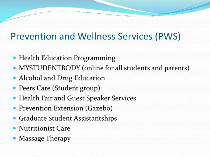 Prevention and Wellness Services (PWS)
