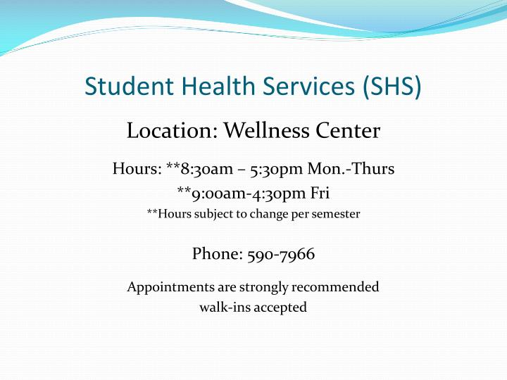 Student Health Services (SHS)