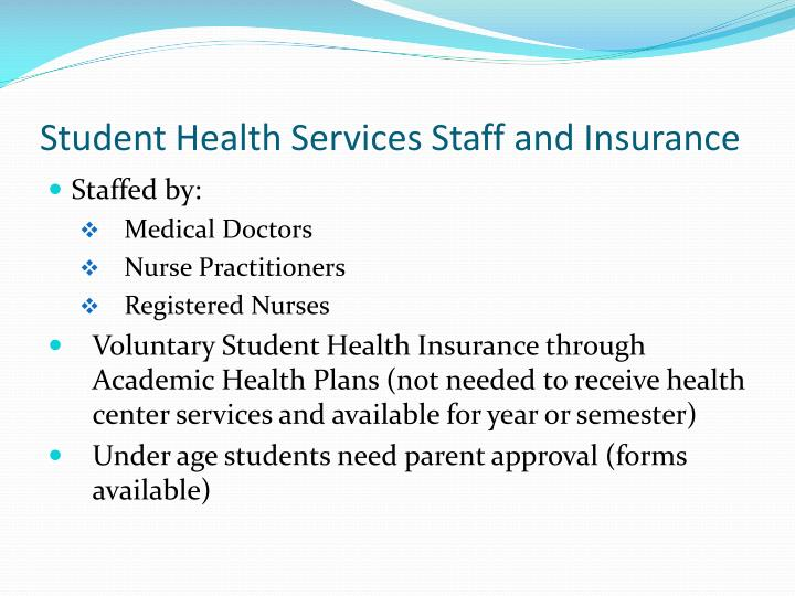 Student Health Services Staff and Insurance
