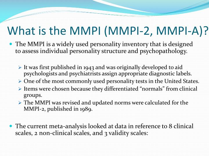 What is the MMPI (MMPI-2, MMPI-A)?
