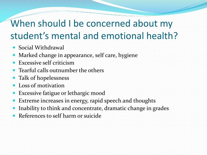 When should I be concerned about my student's mental and emotional health?
