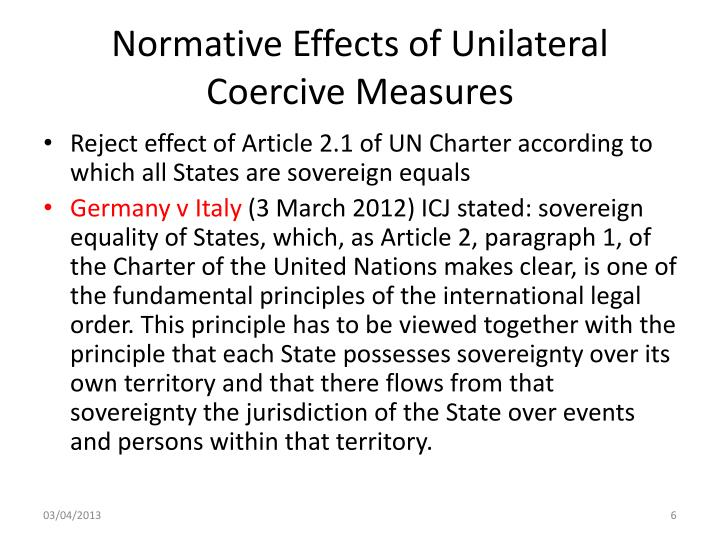 Normative Effects of Unilateral Coercive Measures
