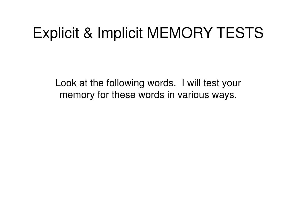 Explicit & Implicit MEMORY TESTS