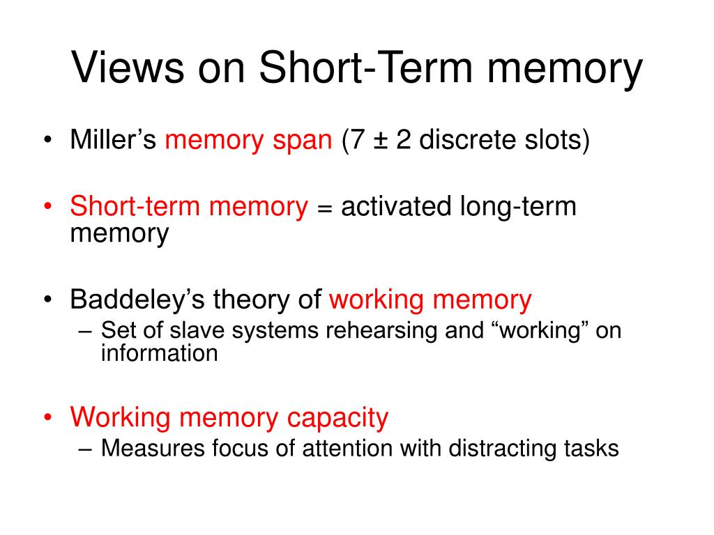 Views on Short-Term memory