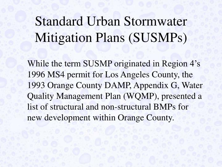 Standard Urban Stormwater Mitigation Plans (SUSMPs)