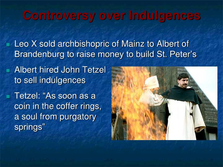 Controversy over Indulgences