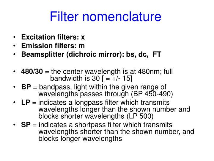 Filter nomenclature