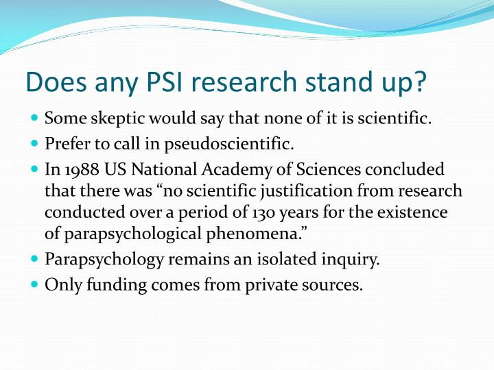 Does any PSI research stand up?