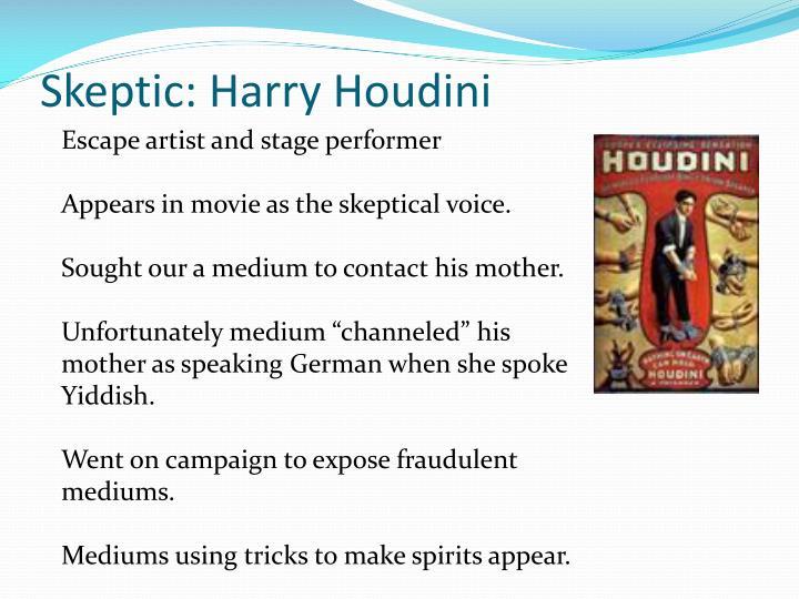 Skeptic: Harry Houdini