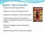 skeptic harry houdini
