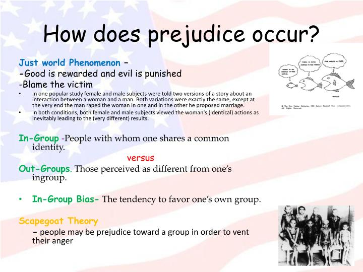 How does prejudice occur?