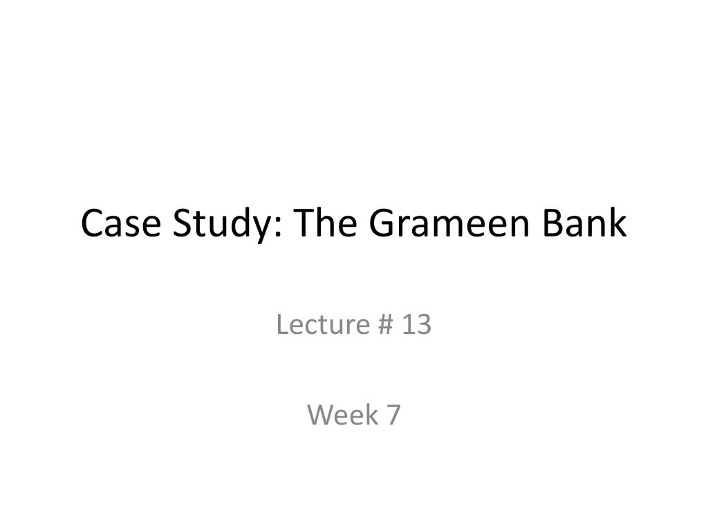case study the grameen bank