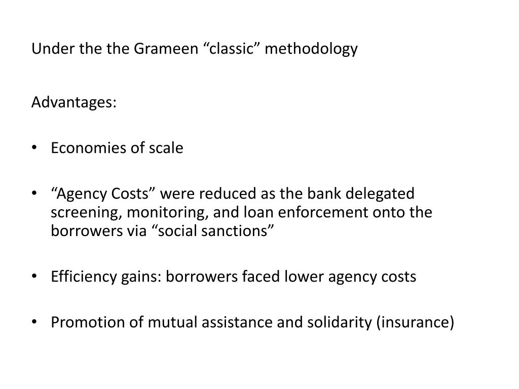 "Under the the Grameen ""classic"" methodology"