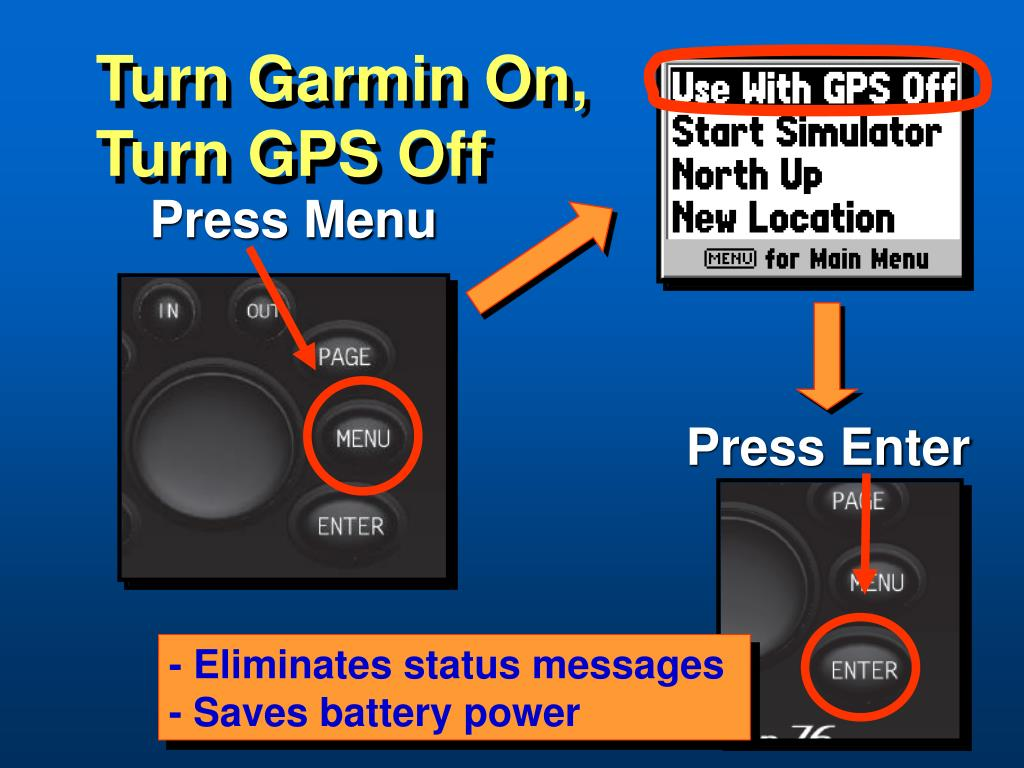 Turn Garmin On,