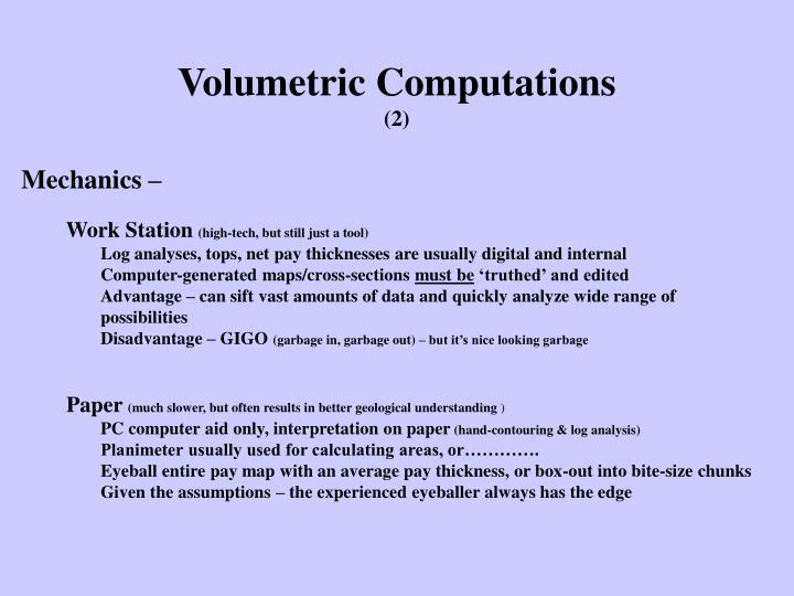 Volumetric Computations