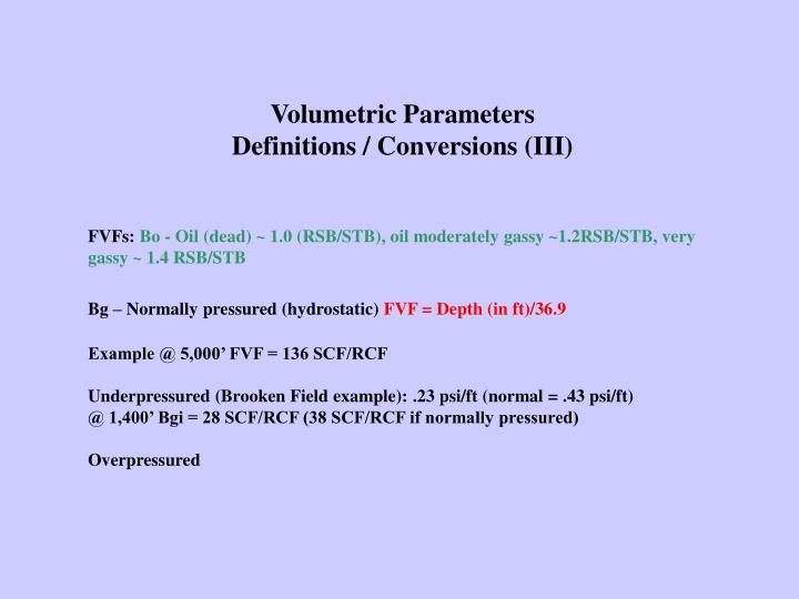 Volumetric Parameters