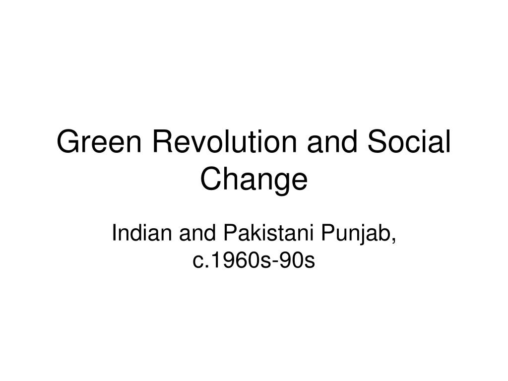 Green Revolution and Social Change