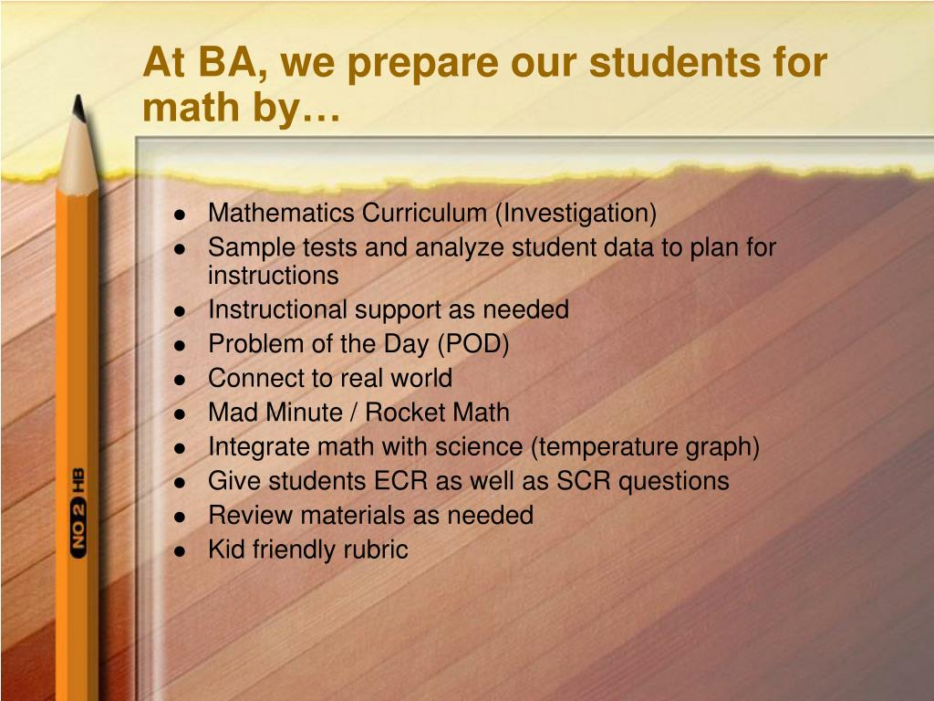 At BA, we prepare our students for math by…
