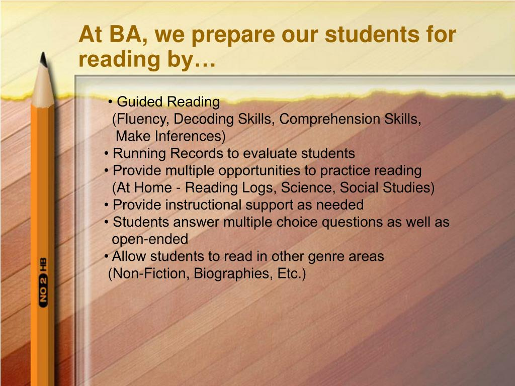 At BA, we prepare our students for reading by…