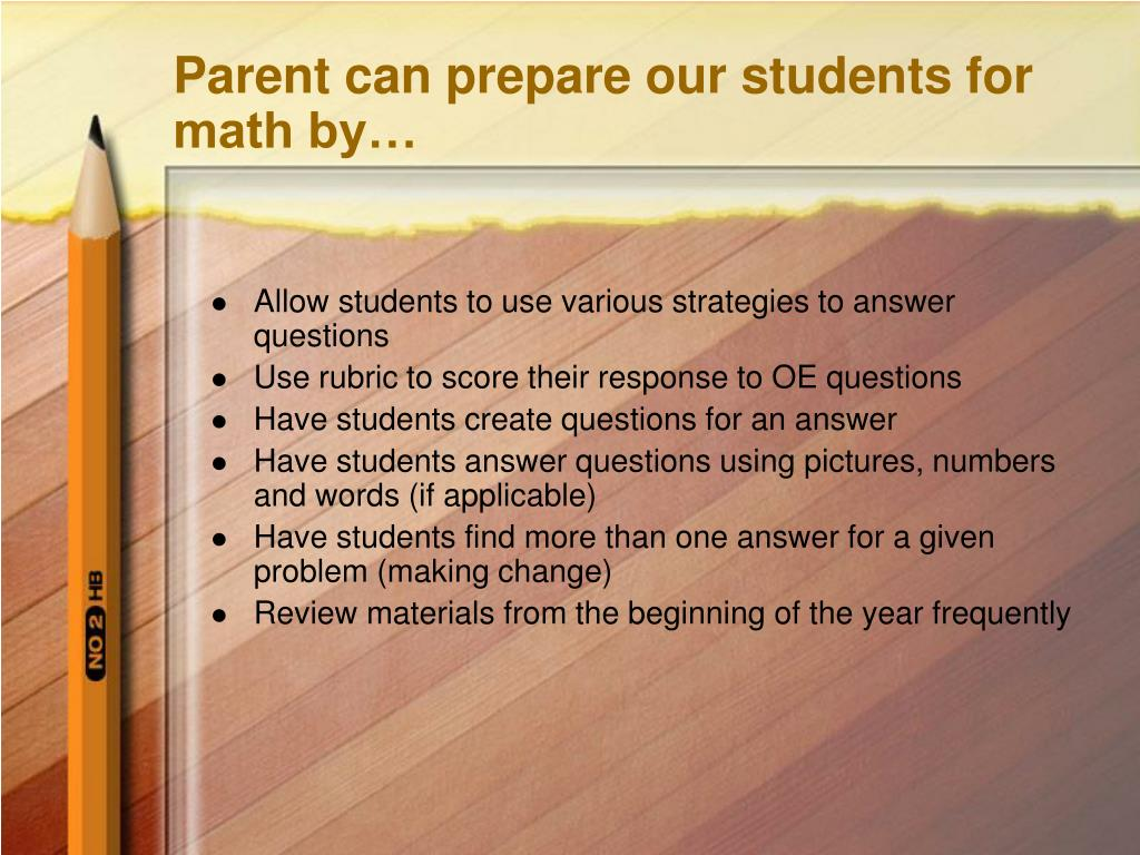Parent can prepare our students for math by…