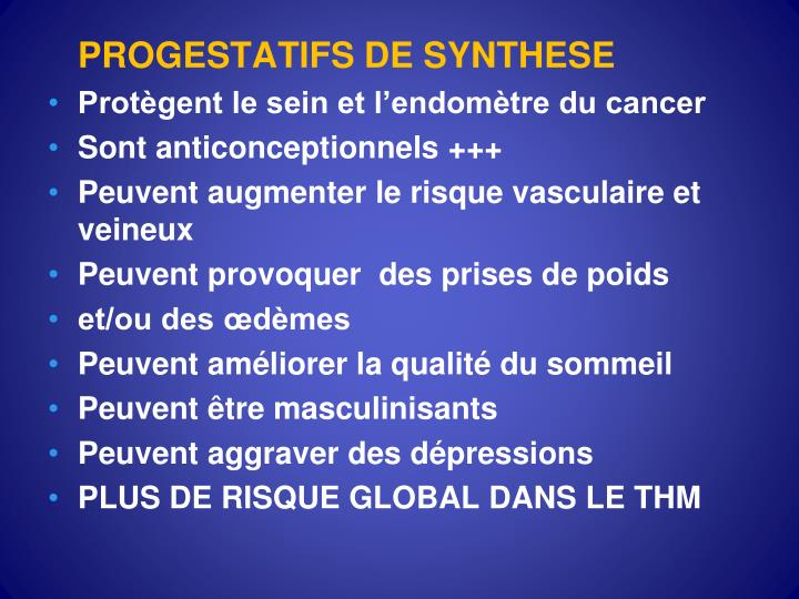PROGESTATIFS DE SYNTHESE