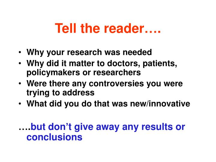 Tell the reader….