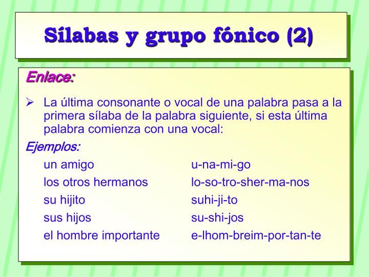 Sílabas y grupo fónico (2)
