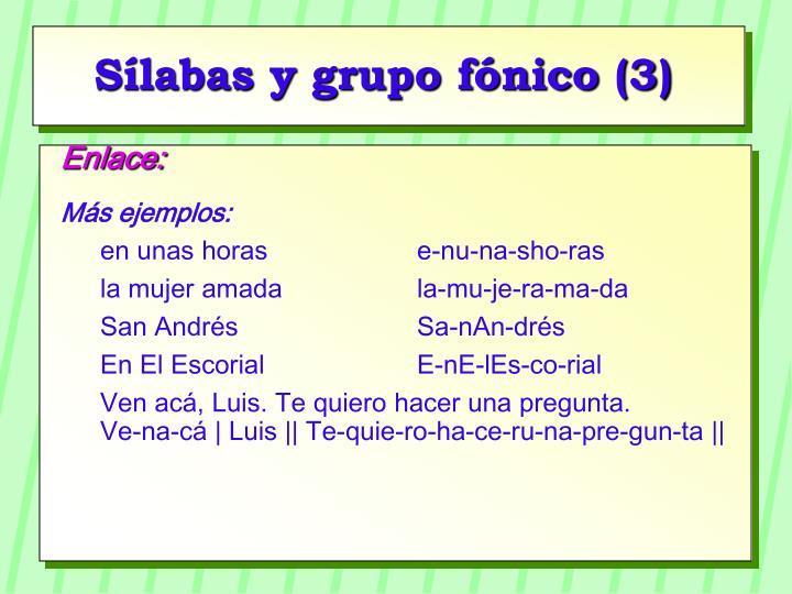 Sílabas y grupo fónico (3)