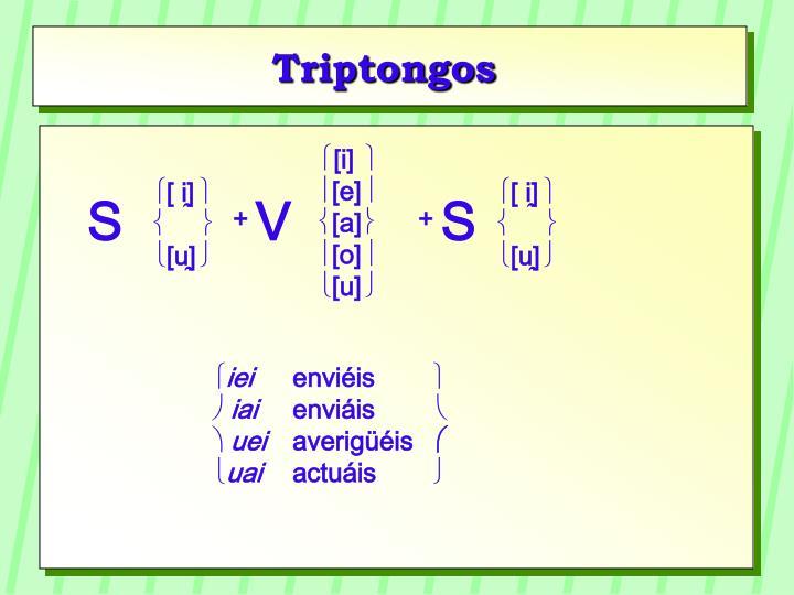 Triptongos