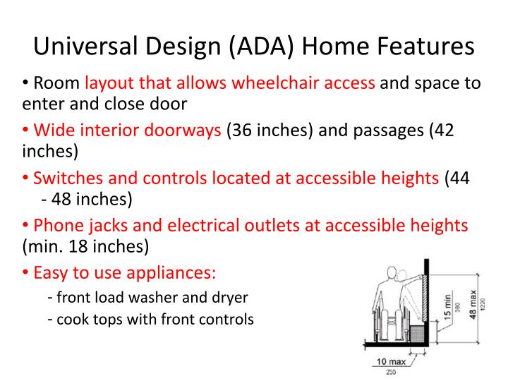 Universal Design (ADA) Home Features