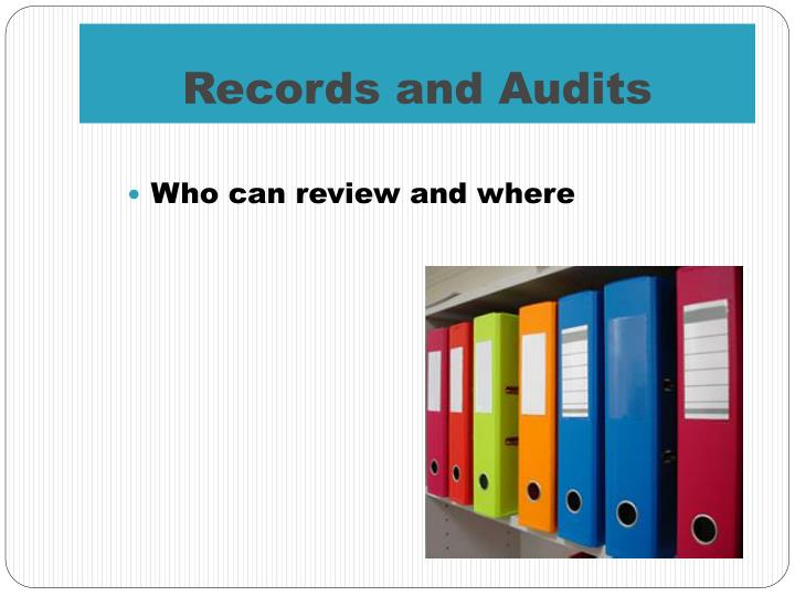 Records and Audits