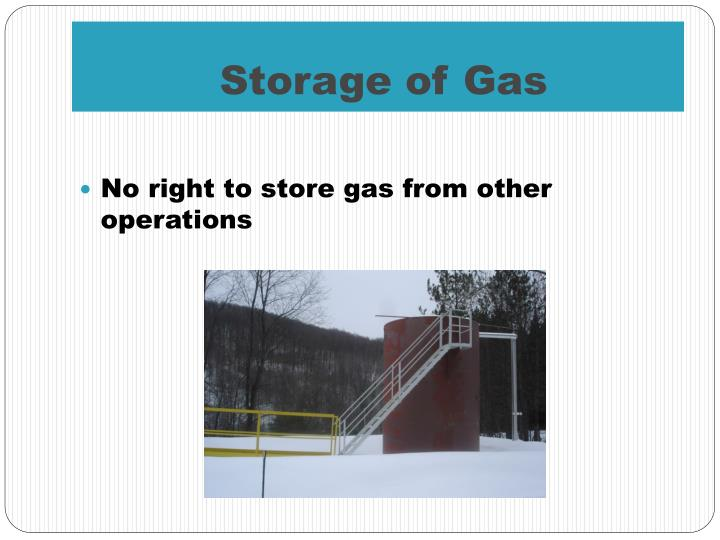Storage of Gas