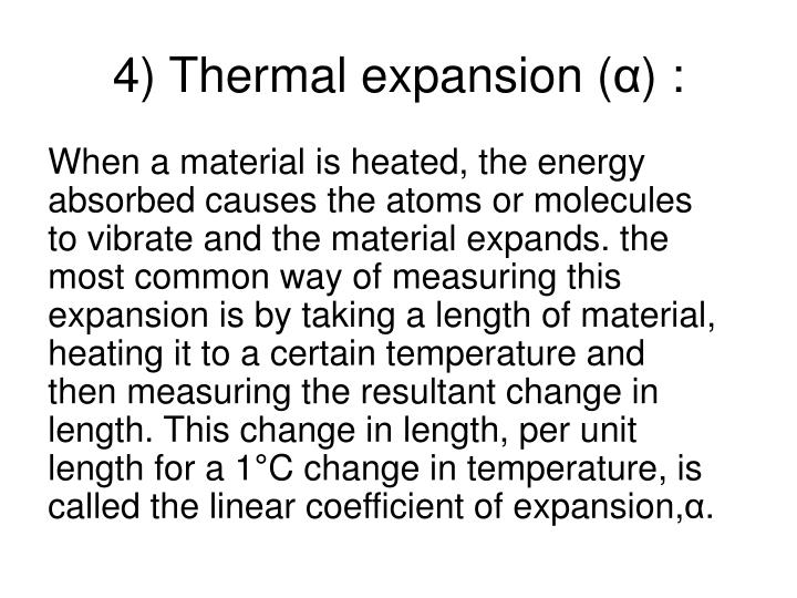 4) Thermal expansion (