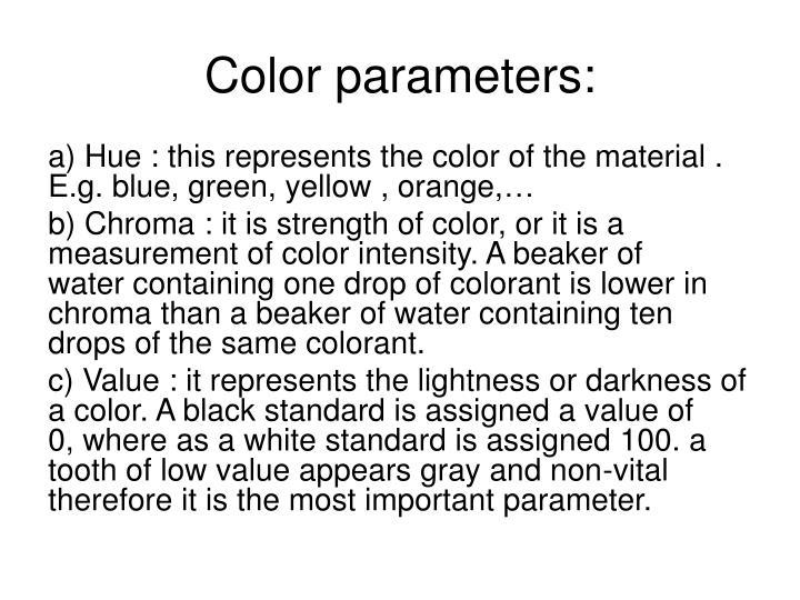 Color parameters: