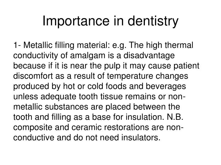Importance in dentistry