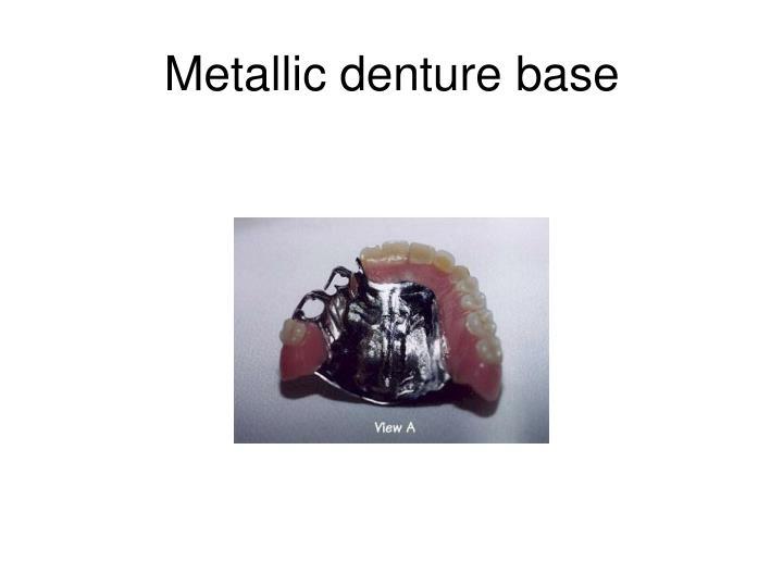 Metallic denture base
