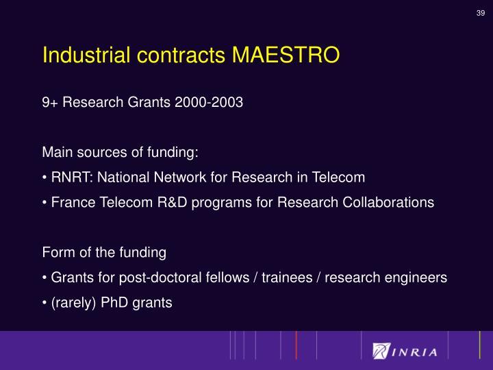 Industrial contracts MAESTRO
