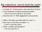 big collections cannot build the matrix