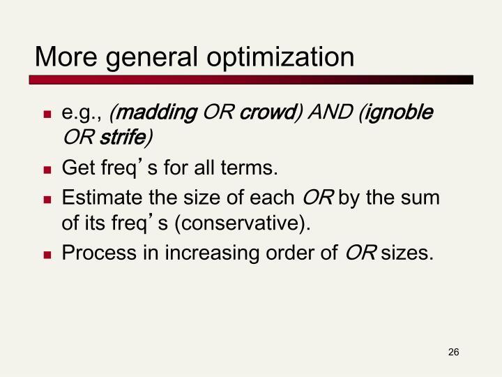 More general optimization