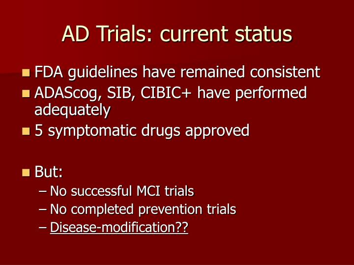 AD Trials: current status
