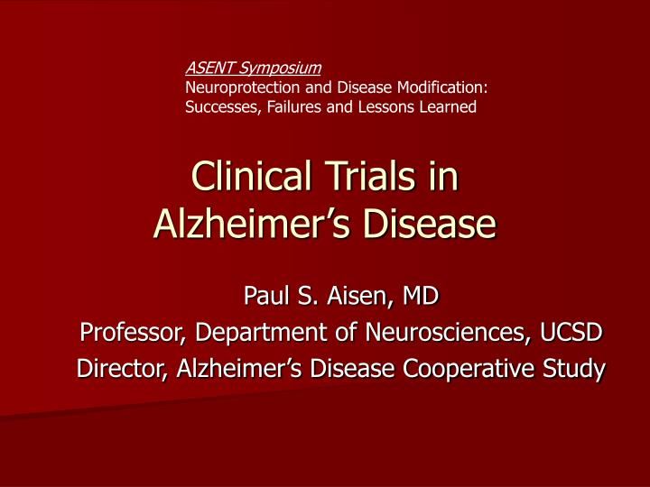 Clinical trials in alzheimer s disease