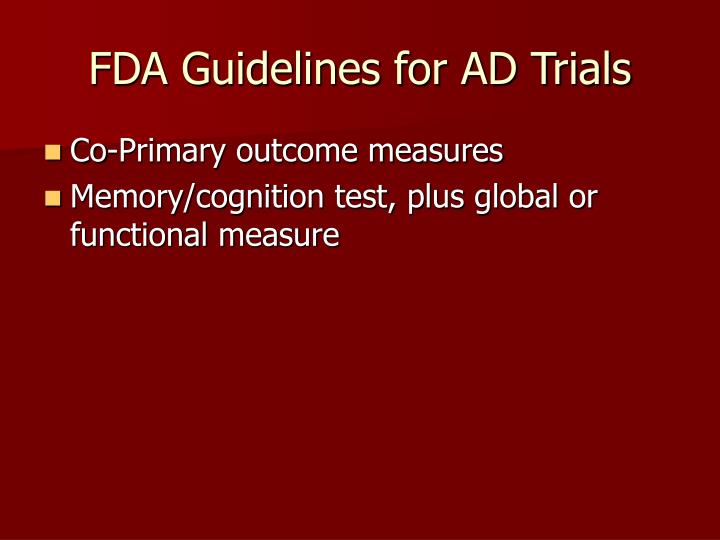 Fda guidelines for ad trials