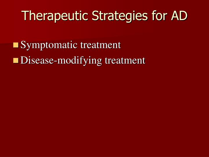 Therapeutic Strategies for AD