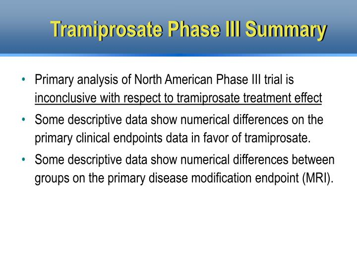 Tramiprosate Phase III Summary