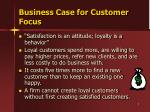 business case for customer focus