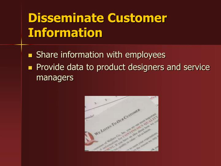 Disseminate Customer Information